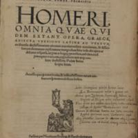 Poetarum omnium seculorum longe principis Homeri omnia quae quidam extant opera, Graece, adiecta versione Latina ad verbum
