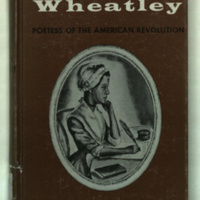 The story of Phyllis Wheatley / by Shirley Graham ; illustrated by Robert Burns.