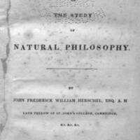 A preliminary discourse on the study of natural philosophy / By John Frederick William Herschel.