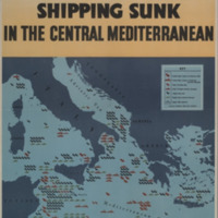 Over 1,250,000 tons of Axis shipping sunk in the central Mediterranean [graphic]