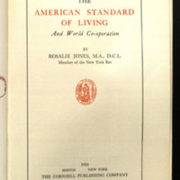 The American standard of living and world co-operation / by Rosalie Jones