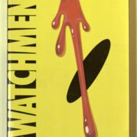 Watchmen / Alan Moore, writer ; Dave Gibbons, illustrator/letterer ; John Higgins, colorist.