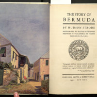 The story of Bermuda / by Hudson Strode; photos. by Walter Rutherford, foreword by Vice-Admiral Sir Vernon Haggard.
