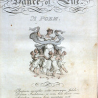 """The dance of life : a poem / by the author of """"Doctor Syntax""""; illustrated with coloured engravings, by Thomas Rowlandson.<br />"""