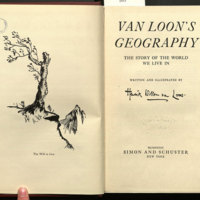 Van Loon's geography ; the story of the world we live in / written and illustrated by Hendrik Willem van Loon.