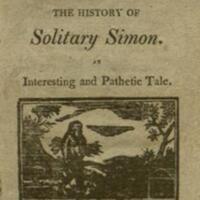 The Mountain hermit, or, The history of Solitary Simon : an interesting and pathetic tale.