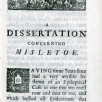 A dissertation concerning misletoe : a most wonderful specifick remedy for the cure of convulsive distempers : calculated for the benefit of the poor as well as the rich ... / by Sir John Colbatch ...