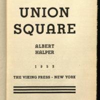 Union square / [by] Albert Halper.